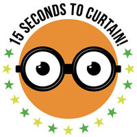 15 Seconds to Curtain