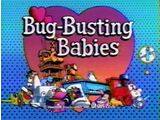 Episode 513: Bug-Busting Babies