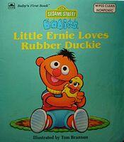 Little Ernie Loves Rubber Duckie