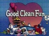 Episode 113: Good Clean Fun