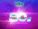 Sesame Street Presents the 80s