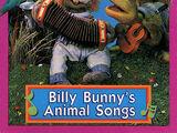 Billy Bunny's Animal Songs