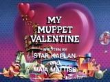 Episode 407: My Muppet Valentine