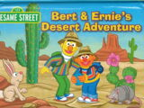 Bert and Ernie's Desert Adventure