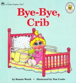 Bye-Bye, Crib