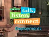 Talk, Listen, Connect: Deployments