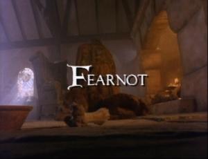 Episode 102: Fearnot