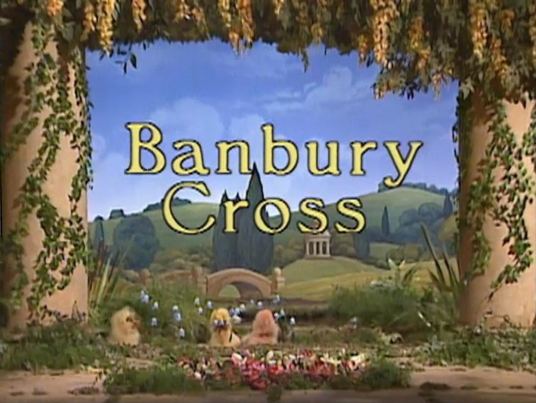 Episode 31: Banbury Cross