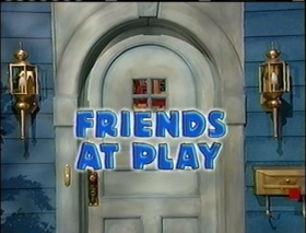 301 Friends at Play.PNG