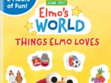 Elmo's World: Things Elmo Loves