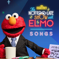 The Not-Too-Late-Show with Elmo: Songs
