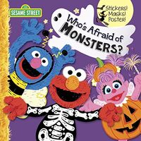 Who's Afraid of Monsters?