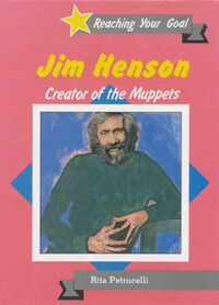 Jim Henson: Creator of the Muppets