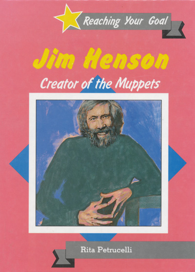 Jim Henson: Creator of the Muppets