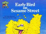 Early Bird on Sesame Street