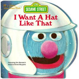 I Want a Hat Like That