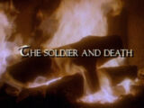 Episode 106: The Soldier and Death