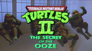 Teenage Mutant Ninja Turtles Ii The Secret Of The Ooze Muppet Wiki Fandom