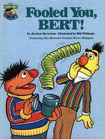 Fooled You, Bert!