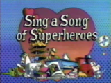 Episode 710: Sing a Song of Superheroes