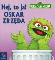 Mini-hej-to-ja-oskar-zrzeda-ulica-sezamkowa