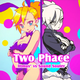 Two Phace.png