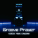 Groove Prayer.png