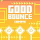 GOODBOUNCE (Groove Edit).png