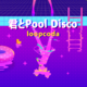 君とPool Disco.png