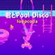 君とPool Disco.png
