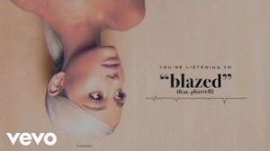 Ariana_Grande_-_blazed_(Audio)_ft._Pharrell_Williams