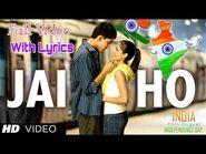 Jai Ho Lyrics Full Video HD Song - Slumdog Millionaire - A R Rahman - Independence Day 2020
