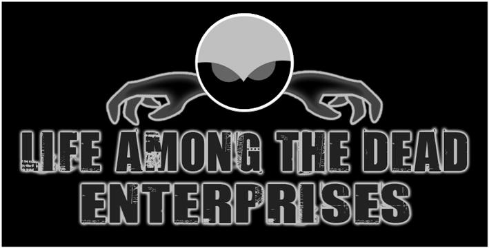 Life Among The Dead Enterprises