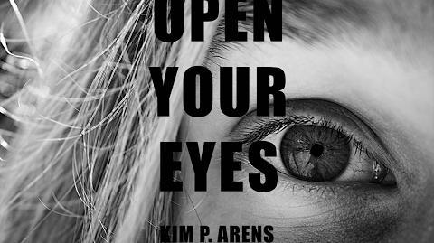 Open Your Eyes - Kim P