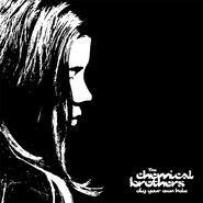 The-chemical-brothers-dig-your-own-hole-1491583416-compressed