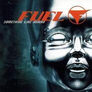 Fuel Something Like Human