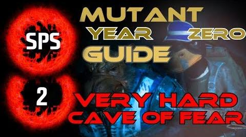 How to Clear The Cave of Fear Without Any Damage? - Mutant Year Zero Very Hard - Guide Ep