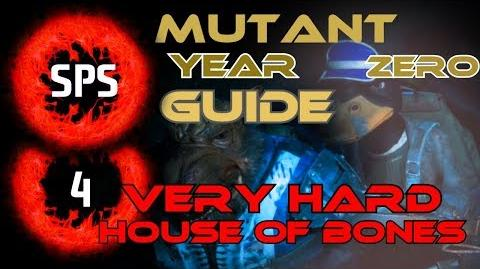 How to Clear House of Bones without Taking any Damage? - Mutant Year Zero Very Hard - Guide Ep