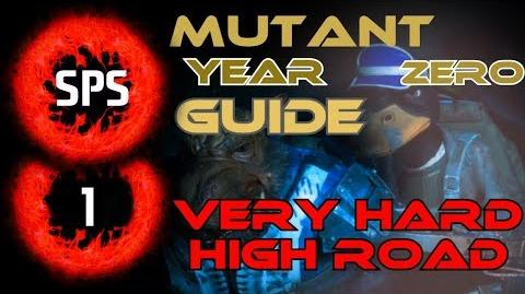 How to Clear The High Road Without Any Damage? - Mutant Year Zero Very Hard - Guide Ep