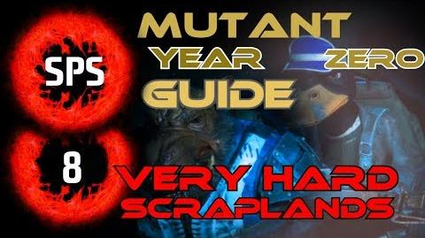 How to Clear The Scraplands Without Any Damage? - Mutant Year Zero Very Hard - Guide Ep