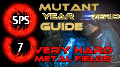 How to Clear The Metal Fields Without Any Damage? - Mutant Year Zero Very Hard - Guide Ep