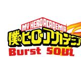 My Hero Academia: Burst Soul