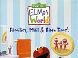 Elmo's World: Families, Mail, & Bath Time (2004)
