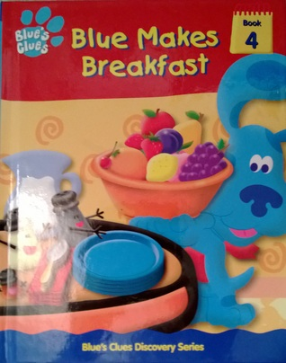 Blue Makes Breakfast/Gallery