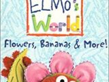 Elmo's World: Flowers, Bananas and More (2000)