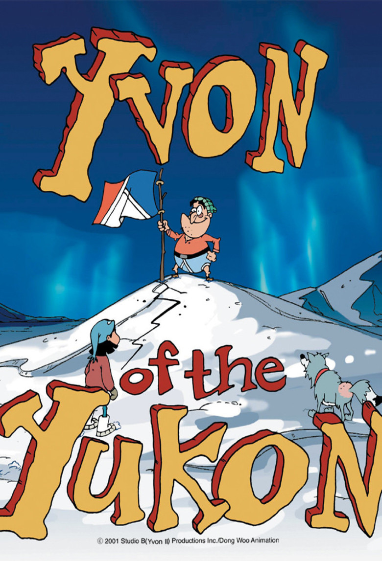 Yvon of the Yukon