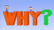 WHY? Title card