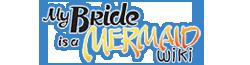 My Bride is a Mermaid Wiki