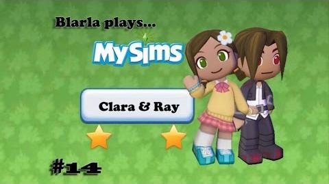 MySims (Episode 14 - Clara & Ray)