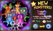 Prismatic Oaktopus Promotion